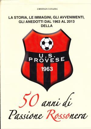 Provese, un libro per festeggiare 50 anni di calcio